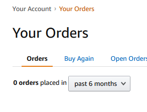 "a screenshot of my amazon ""your orders"" page showing 0 orders placed in the last 6 months"