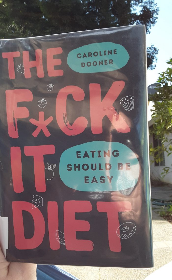 book: The Fuck It Diet: Eating Should be Easy