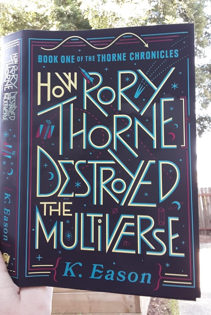 book: How Rory Thorne Destroyed the Multiverse by K. Eason